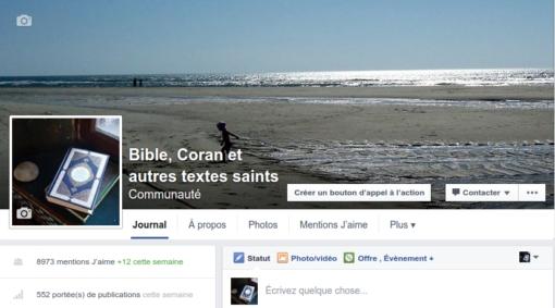 L'une de mes pages facebook : Bible, Coran et autres textes saints