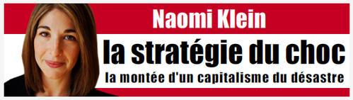 NAOMI KLEIN, La stratégie du choc (nombreux extraits)