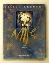 """""""Âme"""", préface aux photographies de Gilles Berquet, 1992, éd Jean-Pierre Faur"""