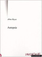 """Autopsie"", 2000, éd Inventaire Invention, 53 pages"