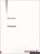 """""""Autopsie"""", 2000, éd Inventaire Invention, 53 pages"""