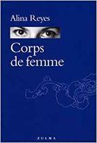 """""""Corps de femme"""", 2002, éd Zulma, 133 pages"""