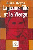 """""""La jeune fille et la Vierge"""", 2008, éd Bayard,169 pages"""