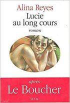 """""""Lucie au long cours"""", 1990, éd du Seuil, 128 pages"""