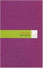 """""""Notre femme"""", 2007, éd Atelier In8, 32 pages"""