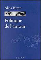 """""""Politique de l'amour"""", 2002, éd Zulma, 120 pages"""