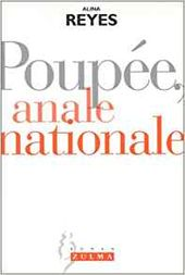 """Poupée, anale nationale"", 1998, éd Zulma, 85 pages"