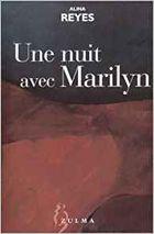 """""""Une nuit avec Marilyn"""", 2002, éd Zulma, 45 pages"""