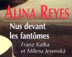 "…""Nus devant les fantômes, Franz Kafka et Milena Jesenska"""